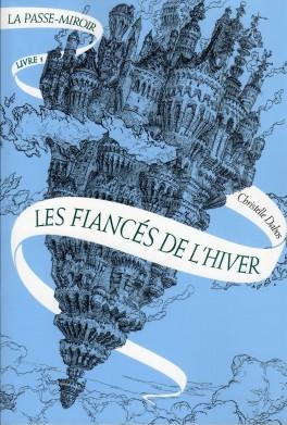 la-passe-miroir-livre-1-les-fiances-de-l-hiver-282811-264-432